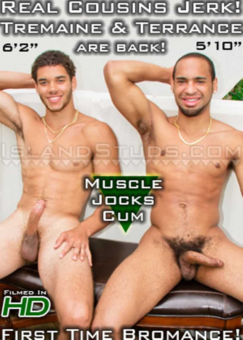 IslandStuds gay porn young hung jerking huge dicks sex pics Terrance Tremaine 016 gallery video photo - Hung real life cousins and roommates Terrance and Tremaine are back jerking their huge dicks